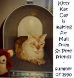 Kitty Kat Cay waithing for mail - summer of 1990
